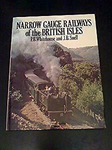 Narrow Gauge Railways of the British Isles, Whitehouse,