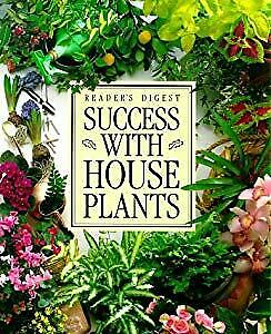 Success with House Plants (Readers Digest), Reader's Digest,