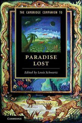 The Cambridge Companion to Paradise Lost by Louis Schwartz