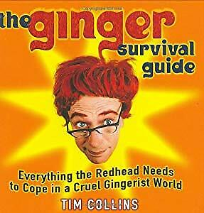 The Ginger Survival Guide: Everything a Redhead Needs to