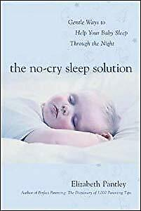 The No-Cry Sleep Solution: Gentle Ways to Help Your Baby