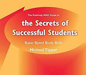The Secrets of Successful Students (The Positively MAD Guide