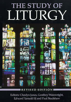 The Study of Liturgy by SPCK Publishing (Paperback, )