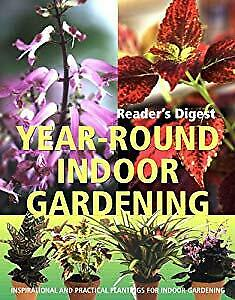 Year-Round Indoor Gardening (Readers Digest), Readers