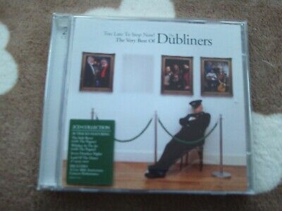 THE DUBLINERS TOO LATE TO STOP NOW ! VERY BEST OF 2CD