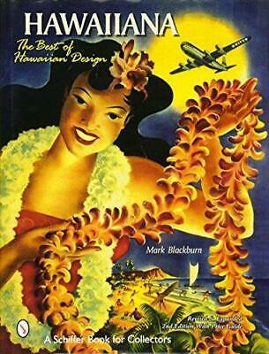 Hawaiiana: The Best of Hawaiian Design, Hardback, by Mark