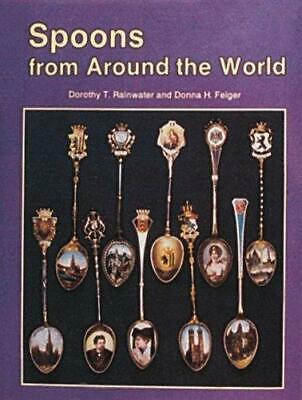 Spoons from Around the World, Hardback, by Dorothy T.