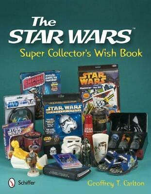The Star Wars Super Collector's Wish Book, Hardback, by