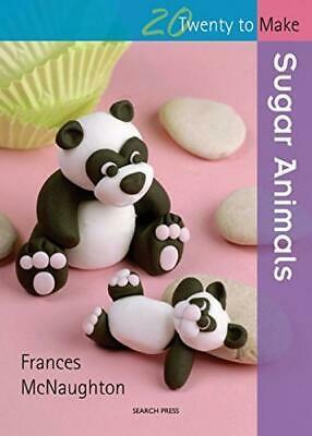 20 To Make: Sugar Animals (Twenty to Make) Paperback – 18