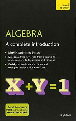 Algebra: A Complete Introduction: The Easy Way to Learn