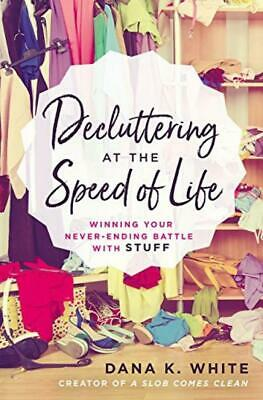 Decluttering at the Speed of Life Paperback – 22 Mar