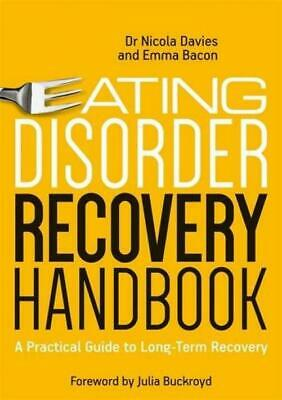 Eating Disorder Recovery Handbook: A Practical Guide to
