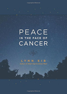 Eib Lynn-Peace In The Face Of Cancer (US IMPORT) HBOOK NEW