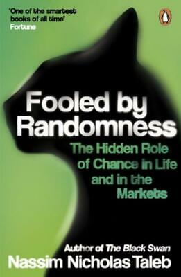 Fooled by Randomness: The Hidden Role of Chance in Life and