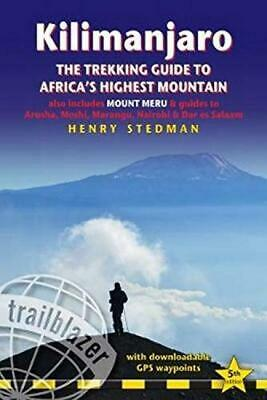 Kilimanjaro: The Trekking Guide to Africa's Highest