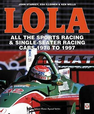 LOLA - All the Sports Racing Cars : New Paperback
