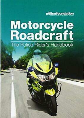 Motorcycle Roadcraft: The Police Rider's Handbook Paperback