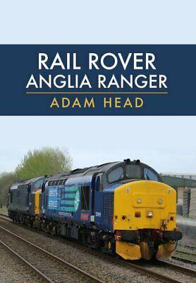 Rail Rover: Anglia Ranger by Adam Head