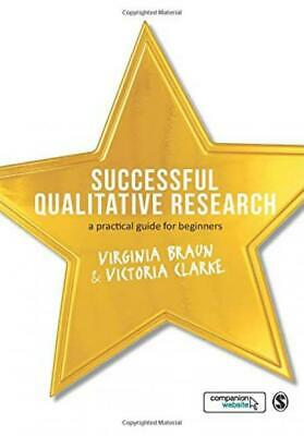 Successful Qualitative Research: A Practical Guide for