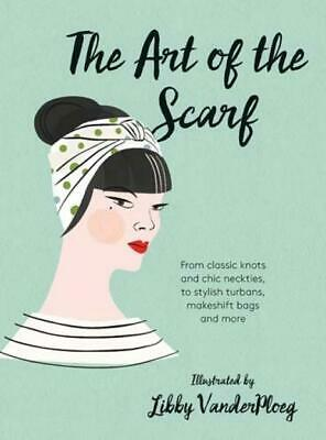 The Art of the Scarf: From Classic Knots and Chic Neckties,