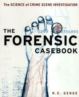 The Forensic Casebook: Science of Crime Scene Investigation