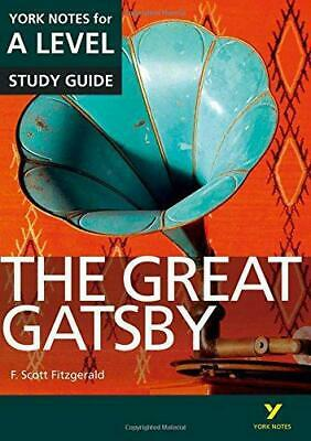 The Great Gatsby: York Notes for A-Level  (York Notes