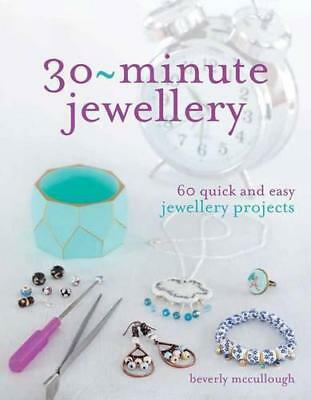 30 Minute Jewellery: What Can You Make in Half an Hour or