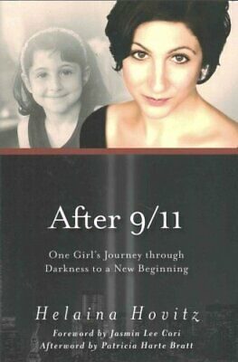 After 9/11 One Girl's Journey through Darkness to a New