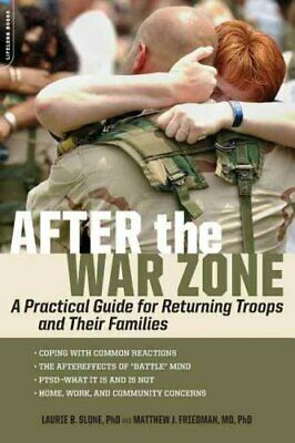After the War Zone A Practical Guide for Returning Troops