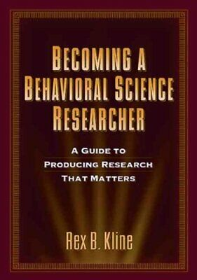 Becoming a Behavioral Science Researcher A Guide to