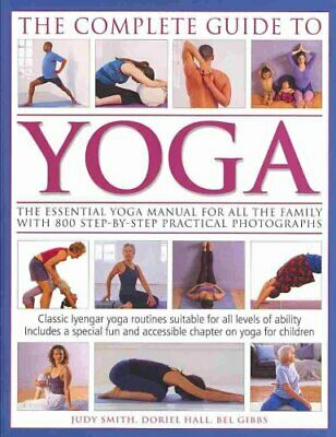 Complete Guide to Yoga by Judy Smith