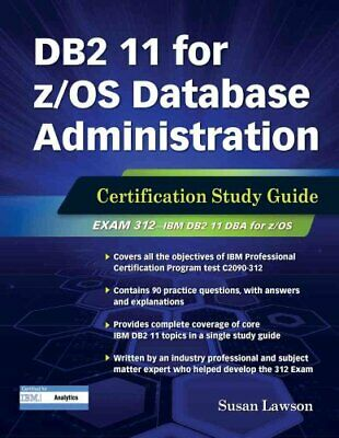 DB2 11 for z/OS Database Administration Certification Study