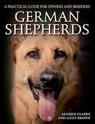 German Shepherds: A Practical Guide for Owners and Breeders