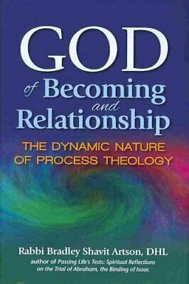 God of Becoming and Relationship The Dynamic Nature of