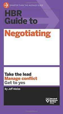 HBR Guide to Negotiating (HBR Guide Series) by Jeff Weiss,