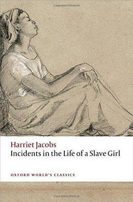 Incidents in the Life of a Slave Girl (Oxford World's