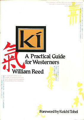 KI:A PRACTICAL GUIDE FOR WESTERNERS William Reed JAPAN