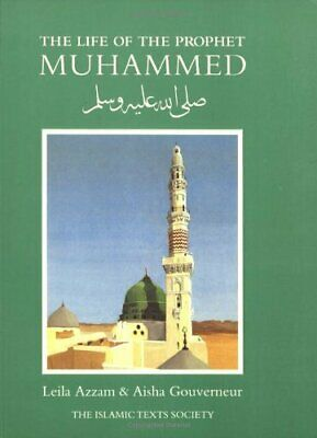 Leila Azzam - The Life of the Prophet Muhammad