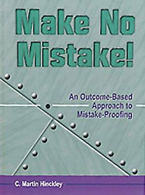 Make No Mistake!: An Outcome-Based Approach to