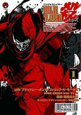 Ninja Slayer Kills! Vol. 1 by Bradley Bond