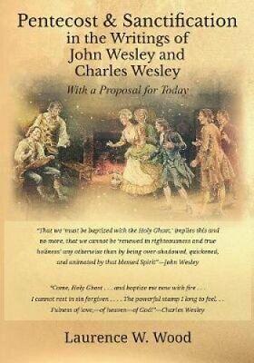 Pentecost & Sanctification in the Writings of John Wesley