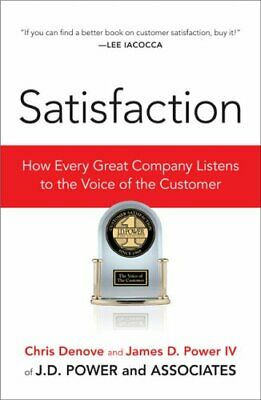 Satisfaction How Every Great Company Listens to the Voice of