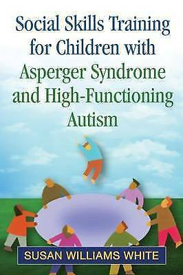 Social Skills Training for Children with Asperger Syndrome