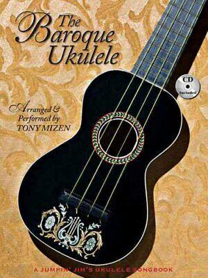The Baroque Ukulele by Tony Mizen