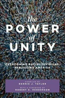 The Power of Unity Overcoming Racial Divisions, Rebuilding
