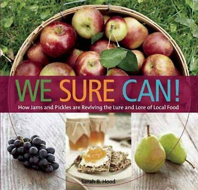 We Sure Can! How Jams & Pickles Are Reviving the Lure & Lore