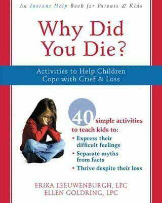 Why Did You Die? by Erica Leeuwenburgh