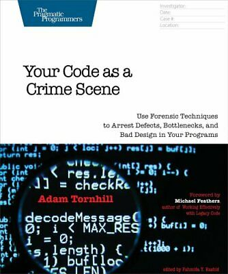 Your Code As A Crime Scene by Adam Tornhill