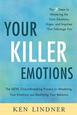 Your Killer Emotions by Ken Lindner