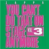 You Can't Do That On Stage Anymore, Vol. 3, Frank Zappa,
